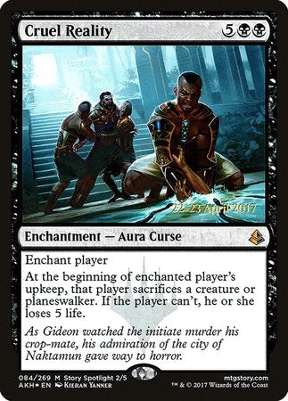 Cruel Reality [Amonkhet Promos] | By The Board Games & Entertainment
