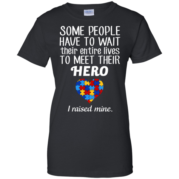 Meet Their Hero - I Raised Mine