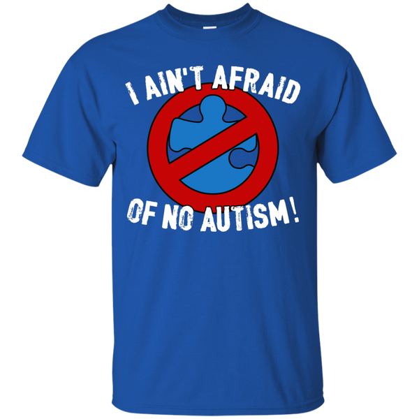 I Ain't Afraid Of NO Autism - Youth