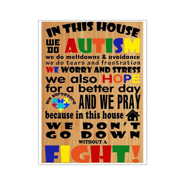 In This House We Do Autism - Poster