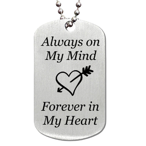 Always on My Mind Forever in My Heart Stainless Steel Dog Tag Necklace