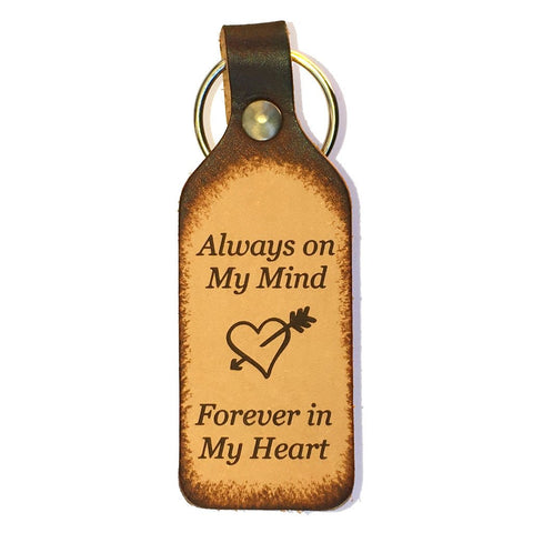 Always on My Mind, Forever in My Heart Leather Keychain - Love Chirp Gifts