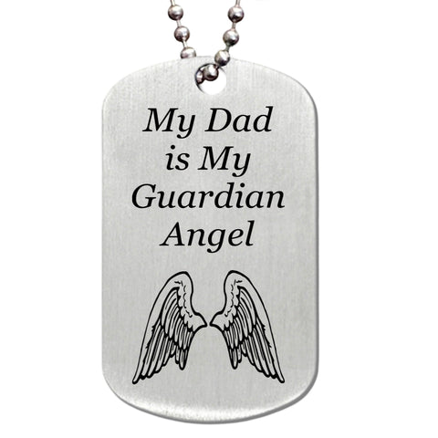 My Dad is My Guardian Angel Stainless Steel Dog Tag Necklace - Love Chirp Gifts