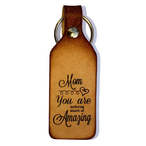 Mom You Are Amazing Leather Keychain