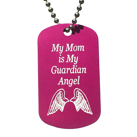 My Mom is my Guardian Angel Dog Tag Necklace