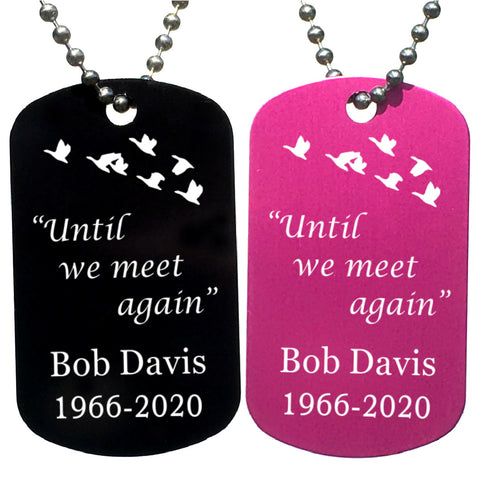 Until We Meet Again Memorial  Dog Tag Necklace