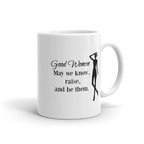 Good Women Mug - Love Chirp Gifts