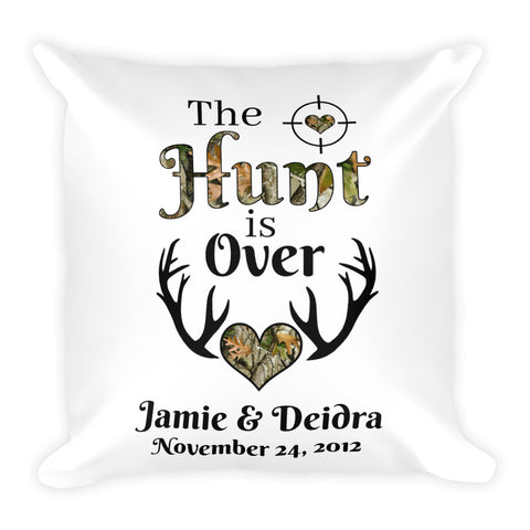 The Hunt is Over Personalized Square Pillow - Love Chirp Gifts