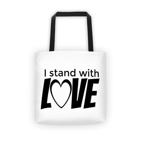 I stand with Love Tote bag - Love Chirp Gifts