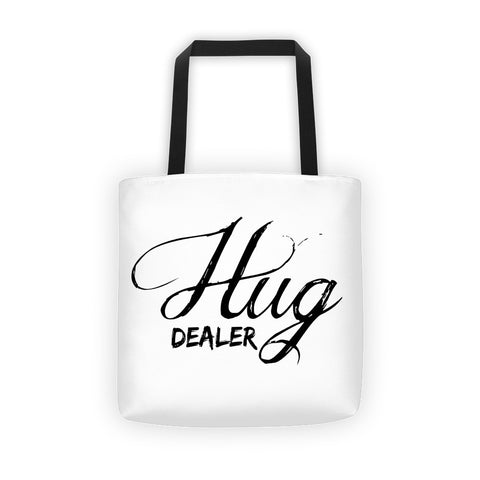 Hug Dealer Tote bag - Love Chirp Gifts