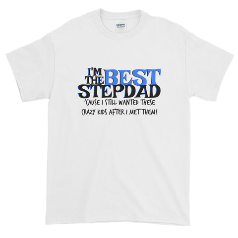 I'm the Best Stepdad T-Shirt - Love Chirp Gifts