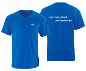 The Grand Life - Once You're A Grand.... You'll Understand Tees