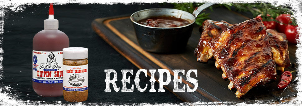 Recipes using J. Lee Roy's Sauces and Seasonings