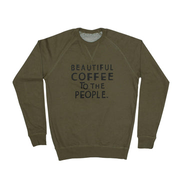 Unisex Sweatshirt - Beautiful Coffee - Army Green red-bay-coffee Merchandise.
