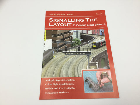 Peco SYH23 Show You How Series Signalling - Part 2: Colour Light Signals