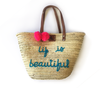 Life is Beatiful Tote