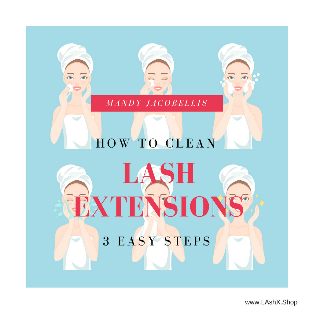 How To Properly Clean Lash Extensions