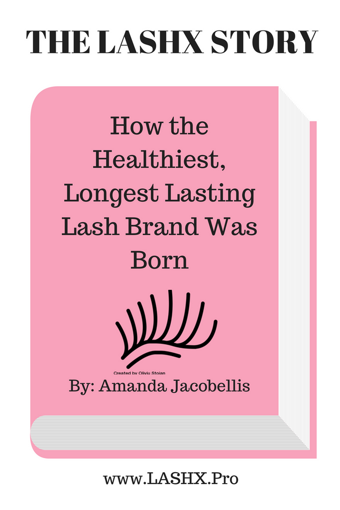 The LAshX Story - How The Healthiest Lash Extension Brand Was Born