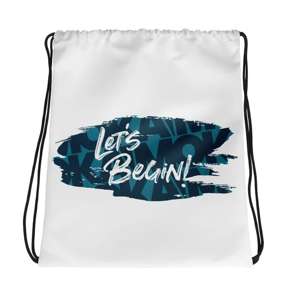 Let's Begin - Drawstring Bag