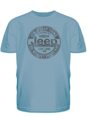 """It's A Jeep Thing, You Wouldn't Understand"" T-Shirt - Jeep World"
