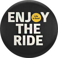 Life is Good Tire Cover - Enjoy The Ride