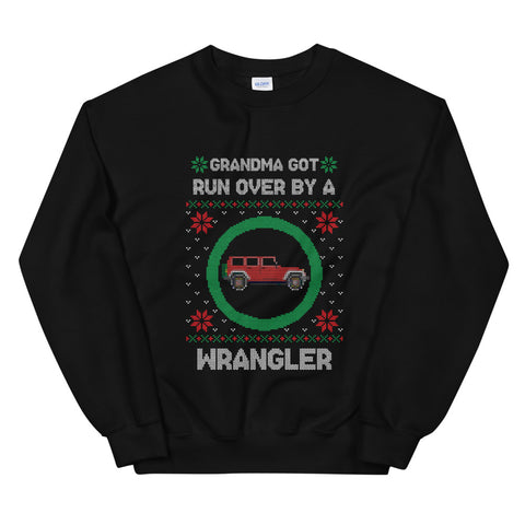 Grandma Got Run Over By A Wrangler Unisex Ugly Christmas Sweatshirt