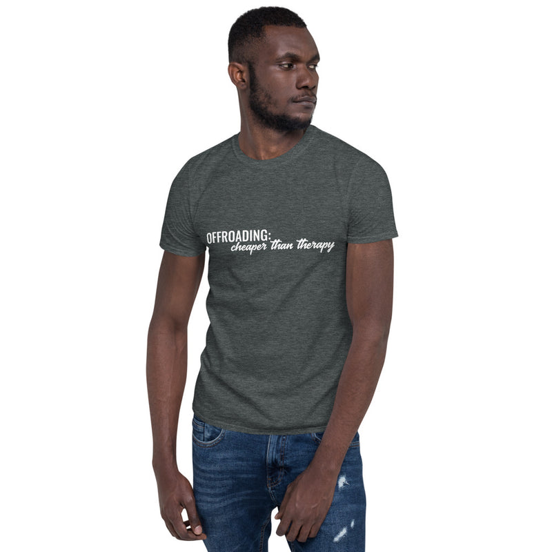 Cheaper Than Therapy Short-Sleeve Unisex T-Shirt