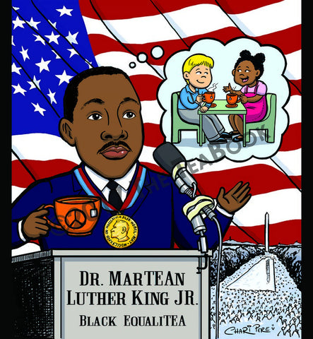 EqualiTEA: MarTEAn (Martin) Luther King Jr. English Breakfast Tea