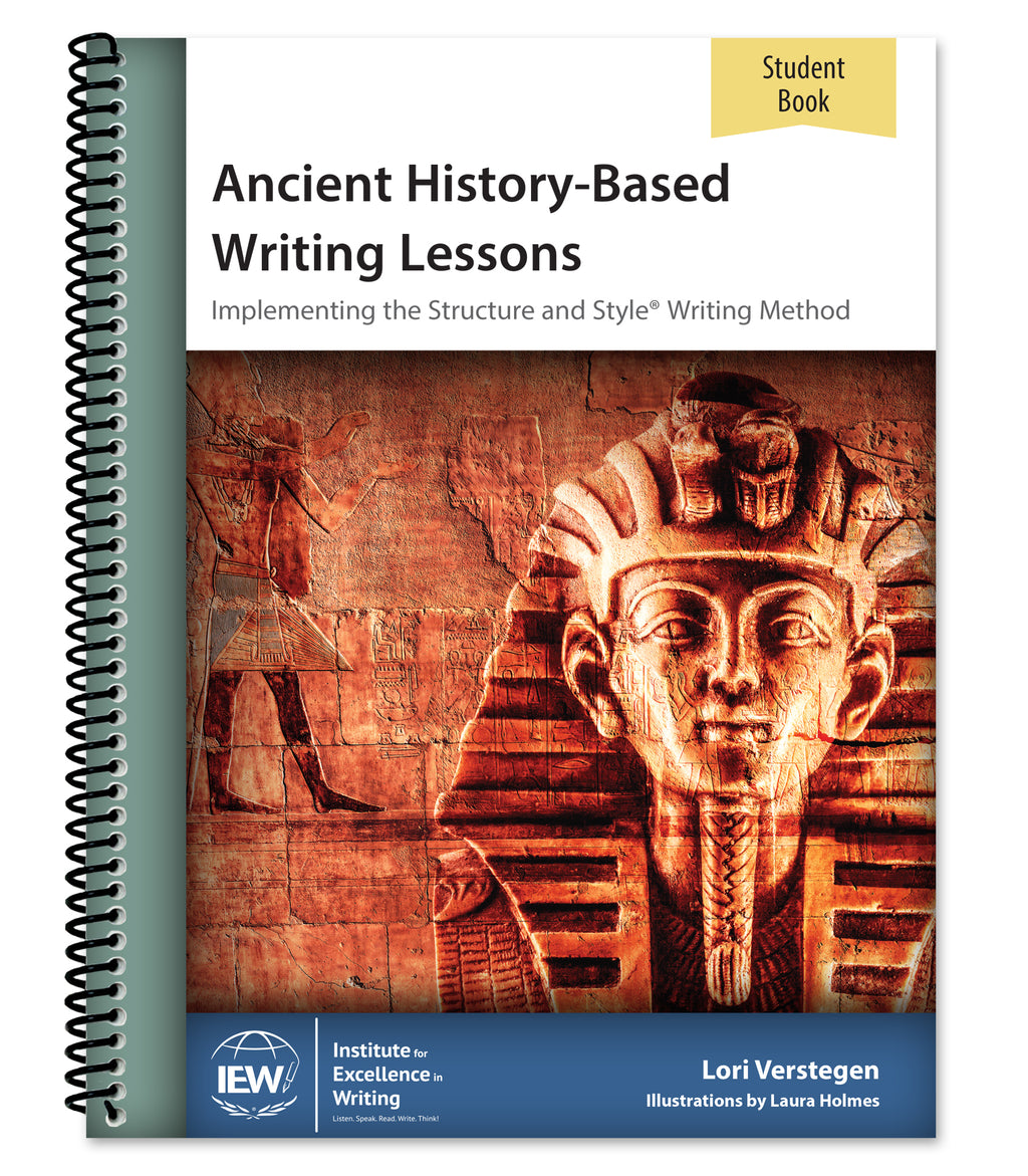 IEW ANCIENT HISTORY-BASED WRITING LESSONS (STUDENT)
