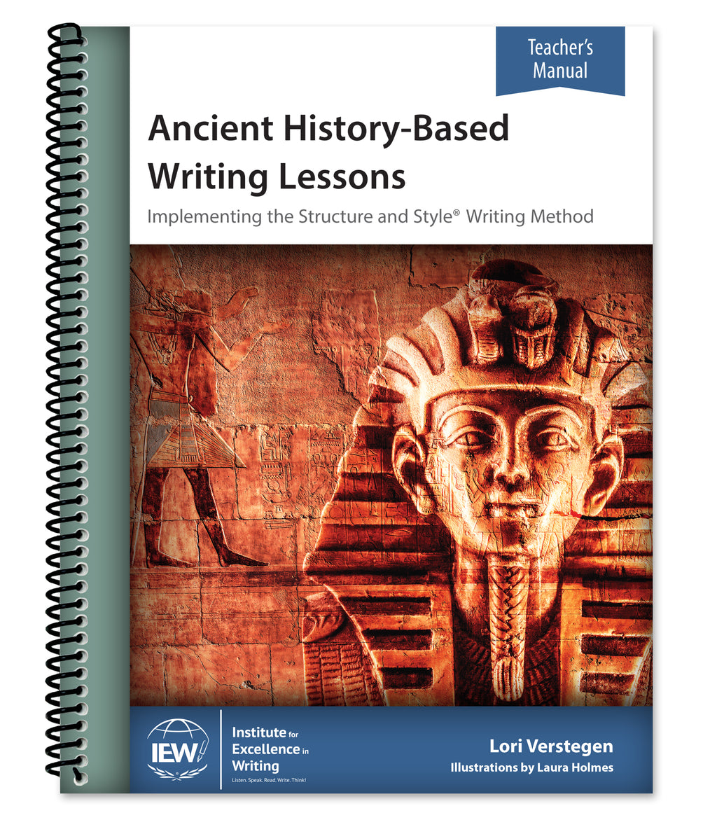IEW ANCIENT HISTORY-BASED WRITING LESSONS (TEACHER)