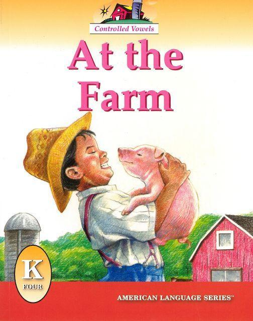 AMERICAN LANGUAGE SERIES: AT THE FARM