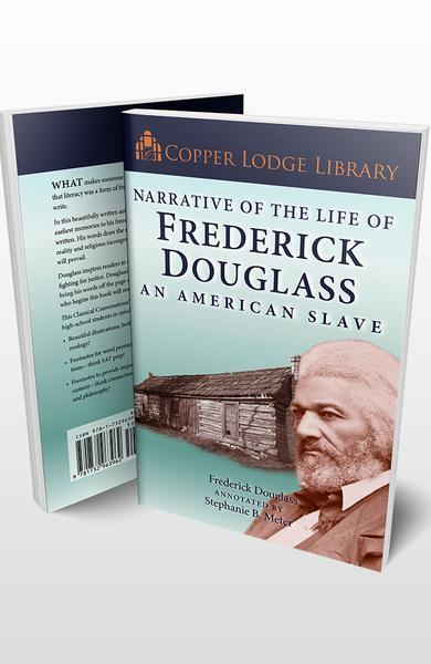 Copper Lodge Library: NARRATIVE OF THE LIFE OF FREDERICK DOUGLASS