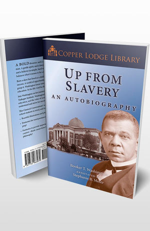 Copper Lodge Library: UP FROM SLAVERY