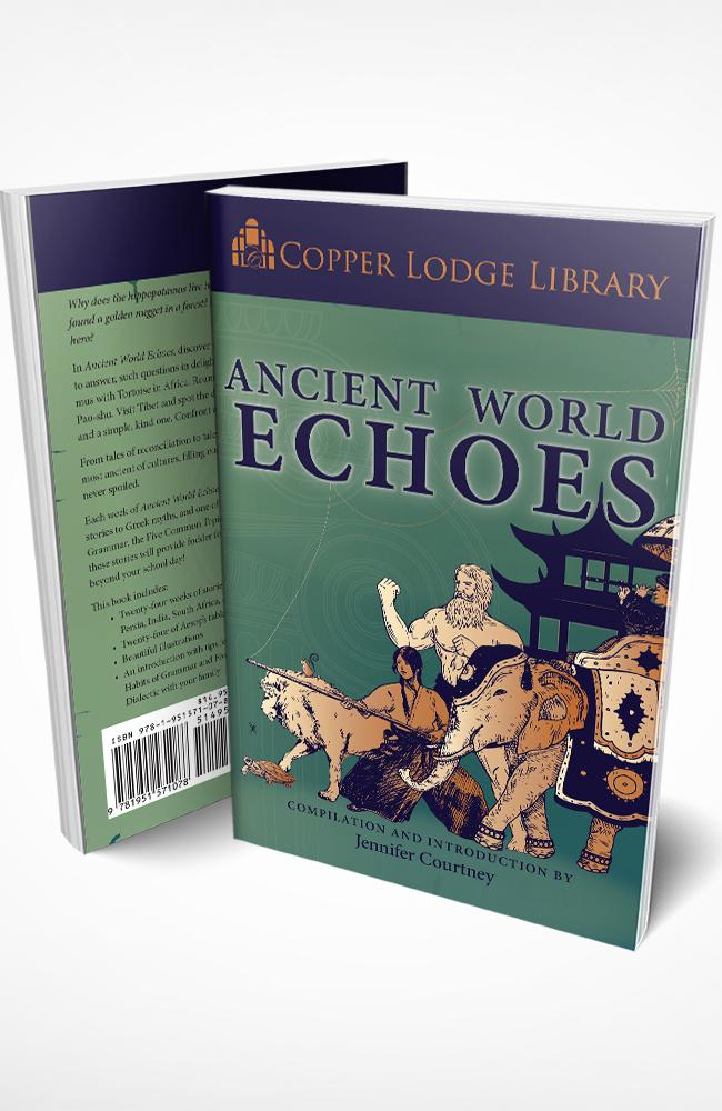 Copper Lodge Library: ANCIENT WORLD ECHOES
