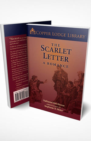 Copper Lodge Library: THE SCARLET LETTER