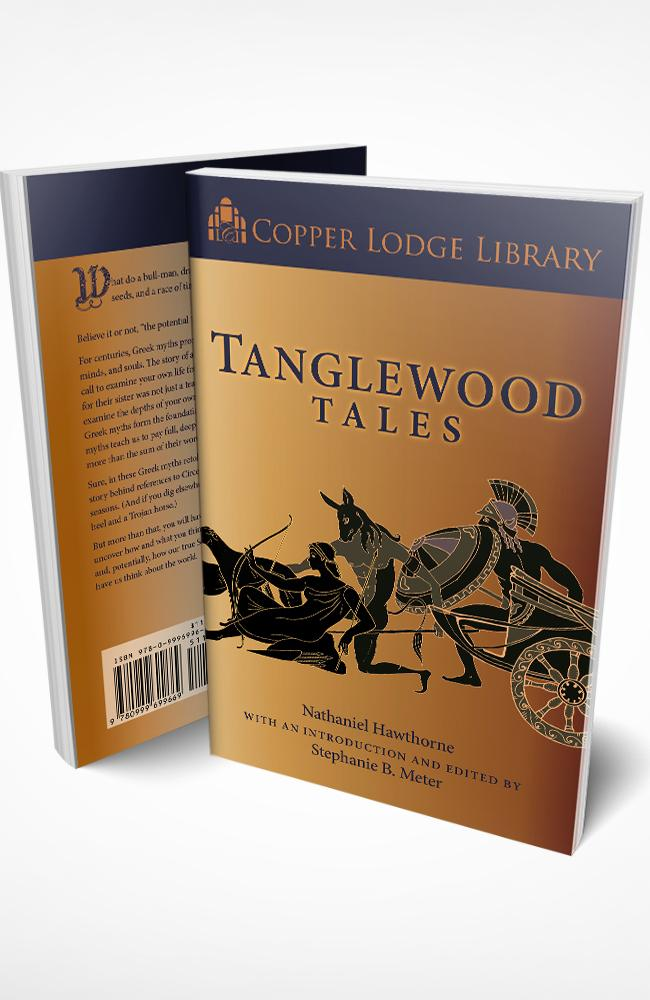 Copper Lodge Library: TANGLEWOOD TALES