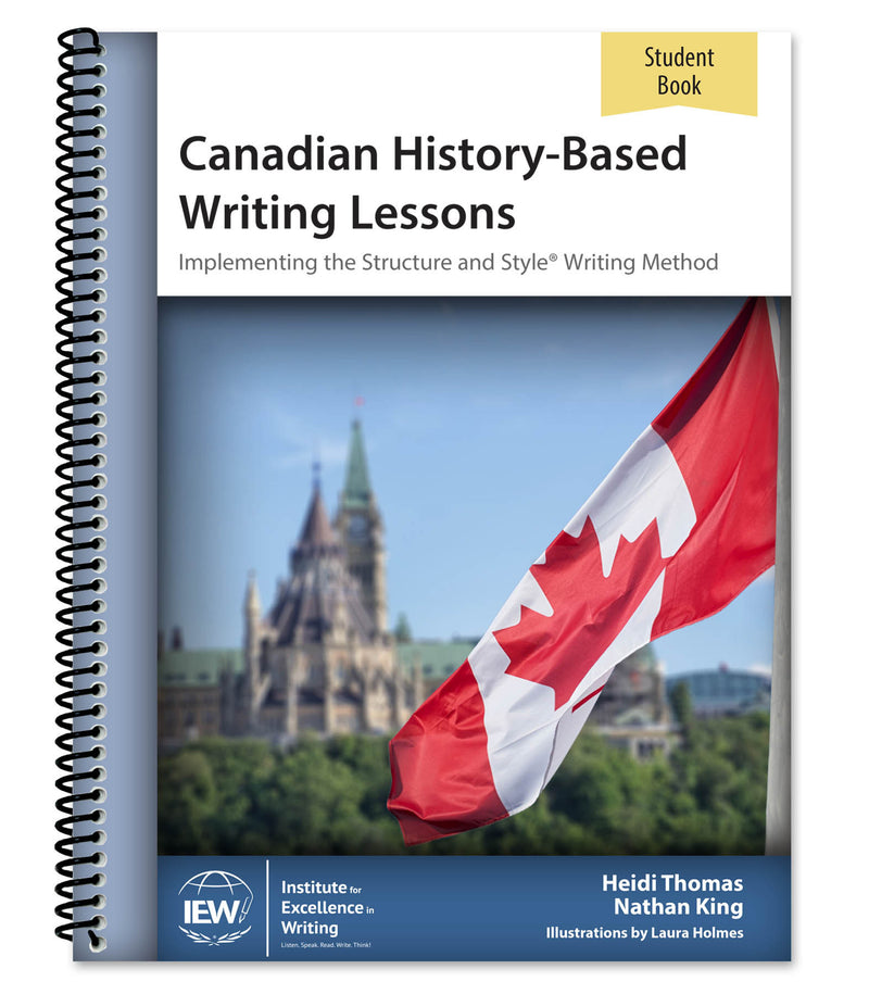 IEW CANADIAN HISTORY-BASED WRITING (STUDENT) 2nd Ed