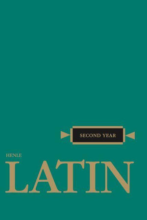 HENLE SECOND YEAR LATIN (TEXT)