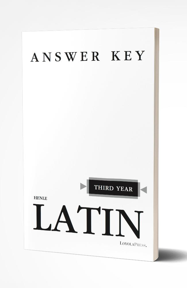 HENLE THIRD YEAR LATIN (KEY)