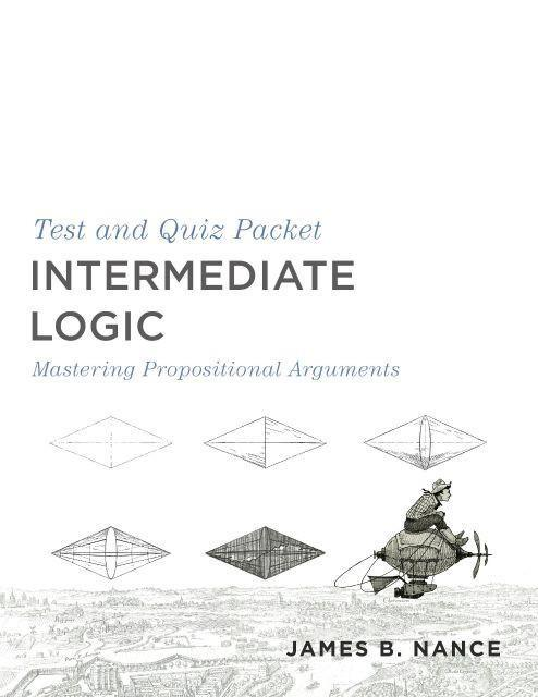 INTERMEDIATE LOGIC (TEST AND QUIZ PACKET) - Temporarily Out of Stock