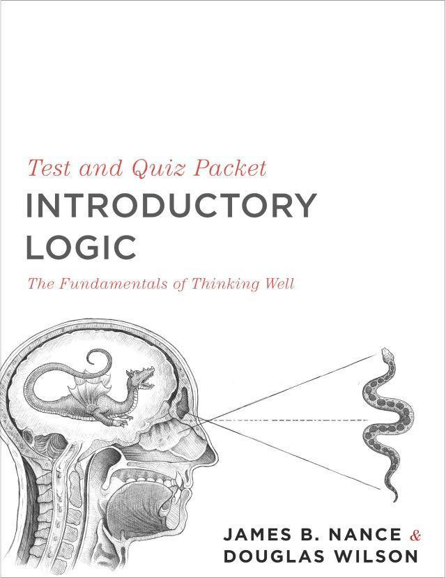 INTRODUCTORY LOGIC (TEST AND QUIZ PACKET)