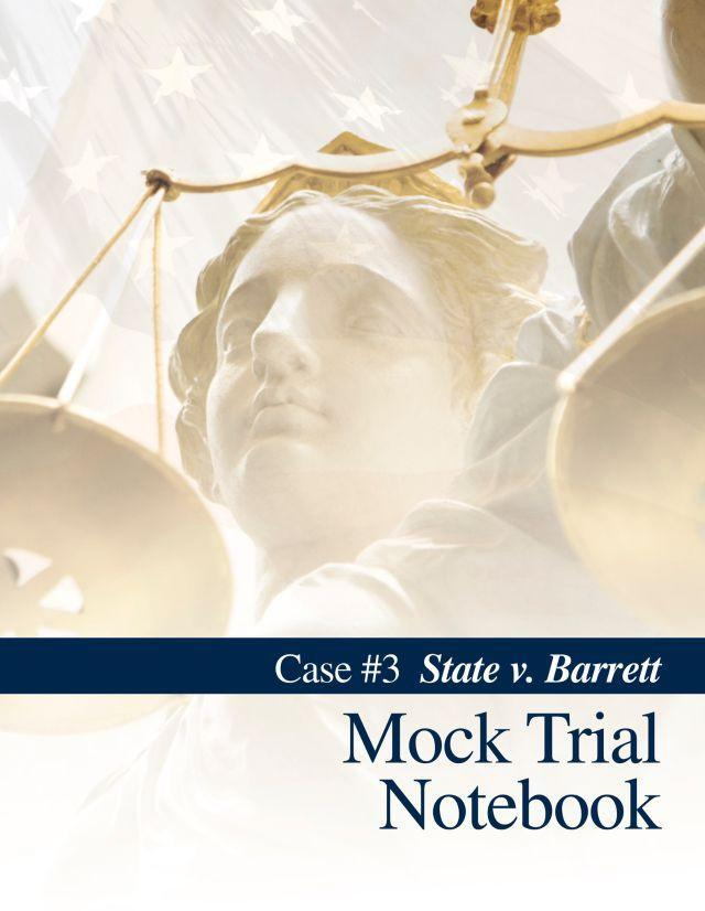 MOCK TRIAL NOTEBOOK, CASE 3