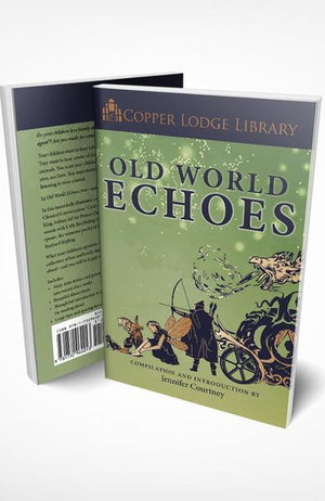 Copper Lodge Library: OLD WORLD ECHOES