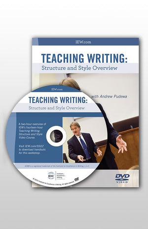 IEW TEACHING WRITING STRUCTURE AND STYLE (OVERVIEW DVD)