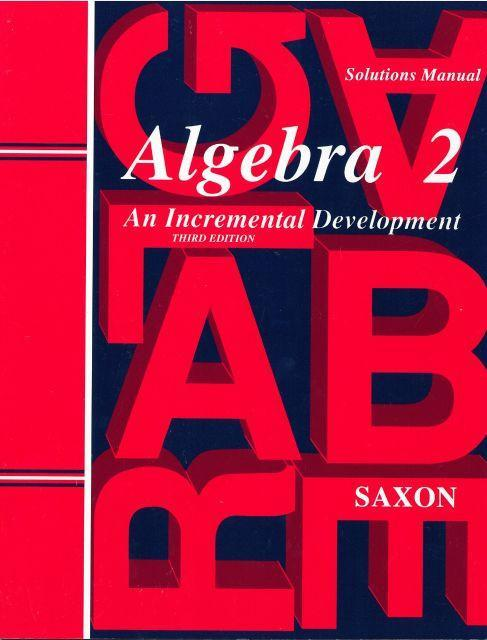 SAXON ALGEBRA 2 SOLUTIONS MANUAL