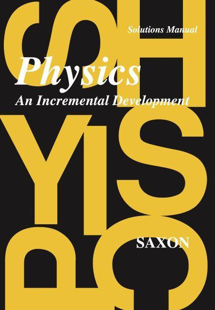 SAXON PHYSICS SOLUTIONS MANUAL