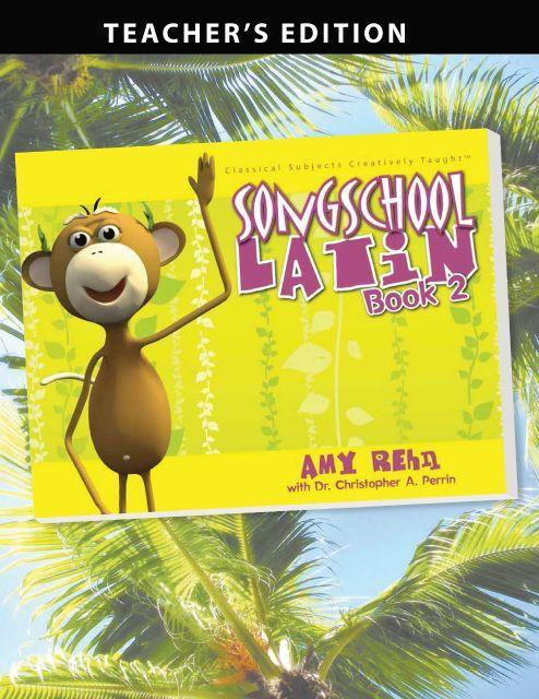 SONG SCHOOL LATIN BOOK 2 (TEACHER)