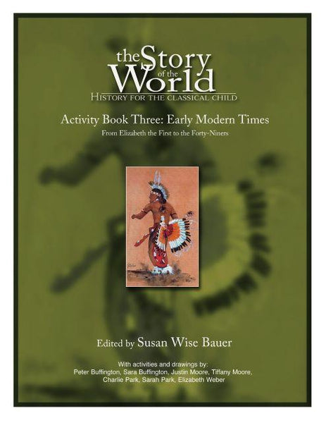 Story of the World - Activity Book 3