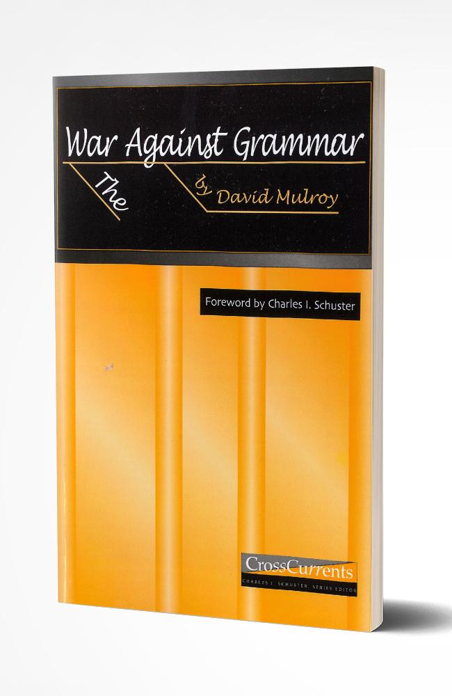 THE WAR AGAINST GRAMMAR - Temporarily Out of Stock