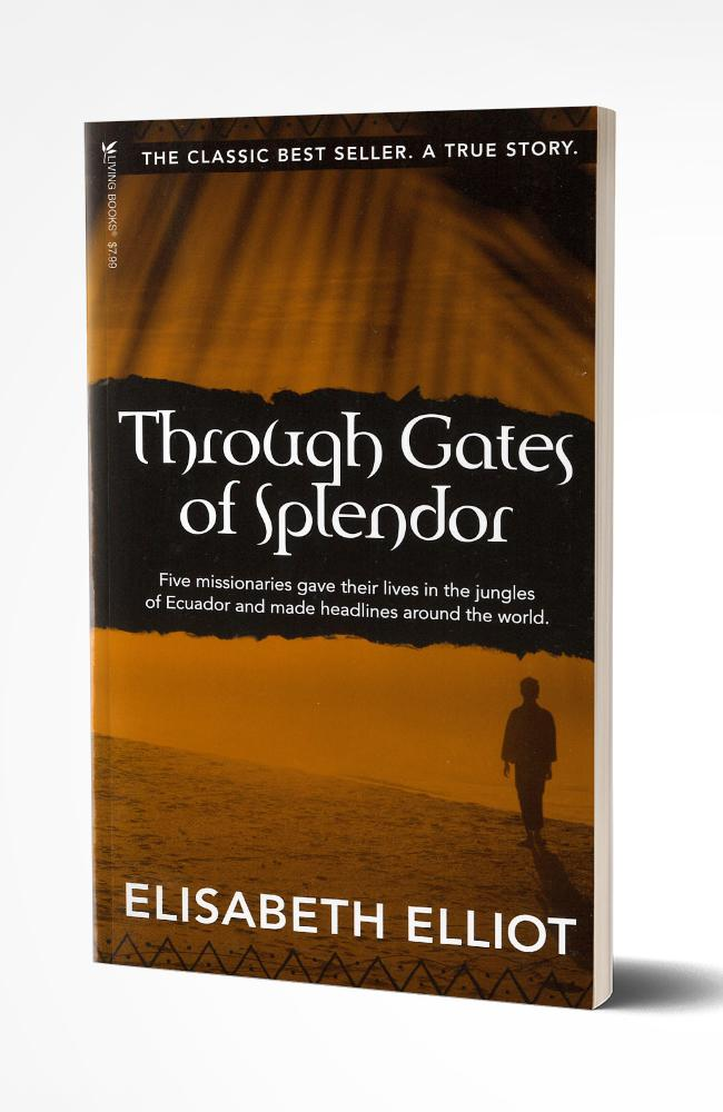 Through Gates of Splendor